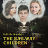 The Railway Children - äänikirja