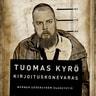 Tuomas Kyrö - Kirjoituskonevaras