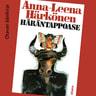 Anna-Leena Härkönen - Häräntappoase