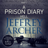 Jeffrey Archer - A Prison Diary I - Hell