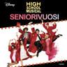 High School Musical. Seniorivuosi - äänikirja
