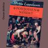 Pohjoisen noidat – Oikeus ja totuus 1600-luvun Ruotsissa ja Suomessa - äänikirja
