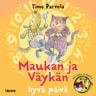 Timo Parvela - Maukan ja Väykän hyvä päivä