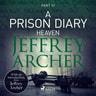 A Prison Diary III - Heaven - äänikirja