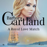 Barbara Cartland - A Royal Love Match (Barbara Cartland's Pink Collection 83)