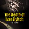The Death of Ivan Ilyitch - äänikirja