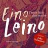 Eino Leino - Yksi on laulu ylitse muiden
