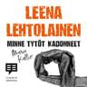 Leena Lehtolainen - Minne tytöt kadonneet