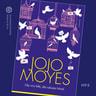 Jojo Moyes - Ole niin kiltti, älä rakasta häntä