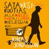 Jonas Jonasson - Satayksivuotias jolla mielestään oli liikaa mielessään