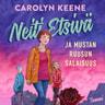 Carolyn Keene - Neiti Etsivä ja mustan ruusun salaisuus