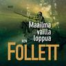 Ken Follett - Maailma vailla loppua