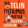 Otto Tähkäpää - Telin tutkimusmatka tulevaisuuksiin