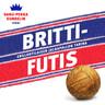 Brittifutis - äänikirja