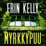 Erin Kelly - Myrkkypuu