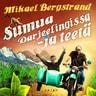 Mikael Bergstrand - Sumua Darjeelingissa - ja teetä