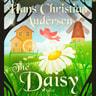 Hans Christian Andersen - The Daisy