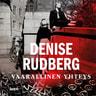 Denise Rudberg - Vaarallinen yhteys