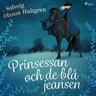 Prinsessan och de blå jeansen - äänikirja