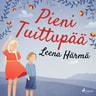 Leena Härmä - Pieni Tuittupää