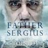 Father Sergius - äänikirja