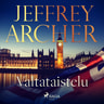 Jeffrey Archer - Valtataistelu