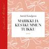 Marikki ja Kesäkummun Tuikku - äänikirja