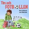Anna Johansson - Tim och fotbollen