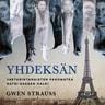Gwen Strauss - Yhdeksän – Vastarintanaisten pakomatka natsi-Saksan halki