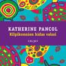 Katherine Pancol - Kilpikonnien hidas valssi