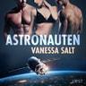 Vanessa Salt - Astronauten - erotisk novell