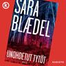 Sara Blaedel - Unohdetut tytöt