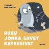 Tuomas Marjamäki - Pikku Kakkosen iltasatu: Huhu jonka siivet katkesivat