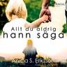 Anicia Sundström Eriksson - Allt du aldrig hann säga