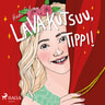 Heidi Silvan - Lava kutsuu, Tippi