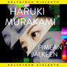 Haruki Murakami - Pimeän jälkeen