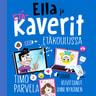 Timo Parvela - Ella ja kaverit etäkoulussa