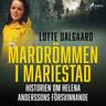 Mardrömmen i Mariestad - Historien om Helena Anderssons försvinnande - äänikirja