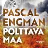 Pascal Engman - Polttava maa