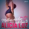 Alicia Luz - Mellan mörker och ljus 3: Hon tillhör mig - Erotisk novell