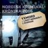 Yxmord – liket nergrävt i Sverige - äänikirja
