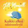 Jill Mansell - Kaikki alkoi salaisuudesta