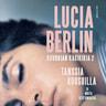 Lucia Berlin - Tanssia ruusuilla ja muita kertomuksia