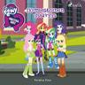 My Little Pony - Equestria Girls - Ikimuistoinen ystävyys - äänikirja