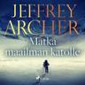 Jeffrey Archer - Matka maailman katolle