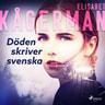 Döden skriver svenska - äänikirja