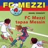 Daniel Zimakoff - FC Mezzi 4 - FC Mezzi tapaa Messin