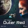 Outer Red: Part Two - äänikirja