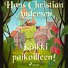 H. C. Andersen - Kaikki paikoilleen!