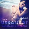 Ane-Marie Kjeldberg - Uskaliaat 6 – Kovempaa